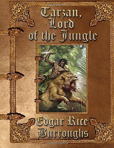 9781511945646: Tarzan, Lord of the Jungle: Unabridged Edition