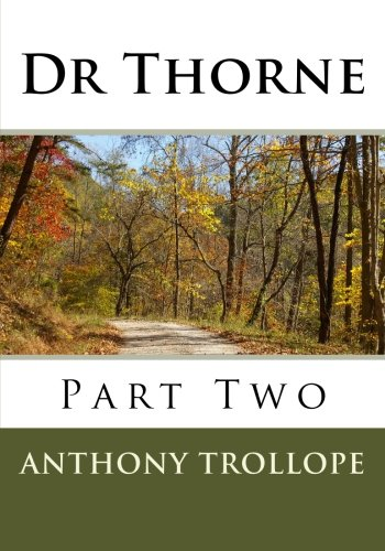 9781511946179: Dr Thorne: Part Two