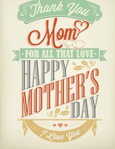 9781511946230: Thank You Mom: Giant Mothers Day Card (Notebook)