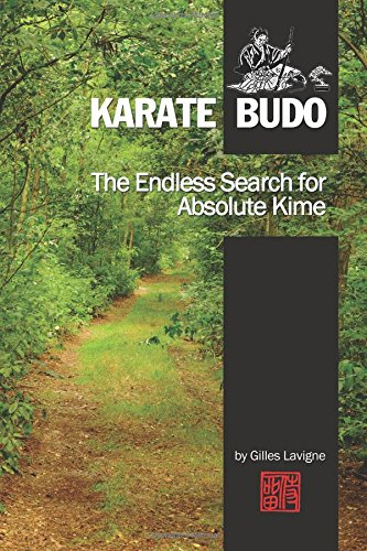 9781511946407: The Endless Search for Absolute Kime: Karate Budo