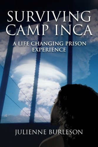 9781511947381: Surviving Camp Inca: A life changing prison experience