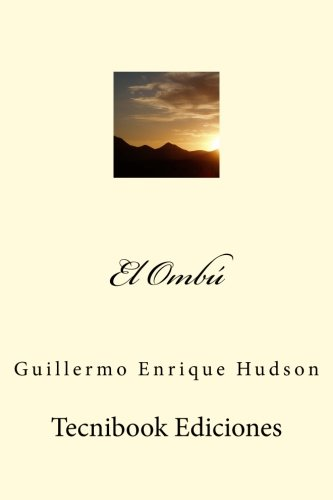9781511947398: El Ombú (Spanish Edition)