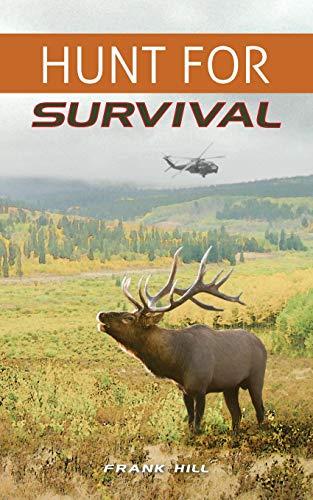 9781511947671: Hunt For Survival