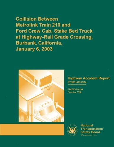Highway Accident Report: Collision Between Metrolink Train: National Transportation Safety