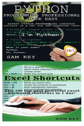 9781511949965: Python Programming Professional Made Easy & Excel Shortcuts (Volume 44)