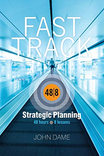 9781511950473: Fast Track Strategic Planning: How to Build A Corporate Strategic Plan in Just 48 Hours