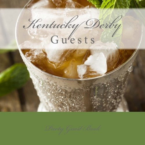 9781511950541: Guests: Kentucky Derby Party Guest Book