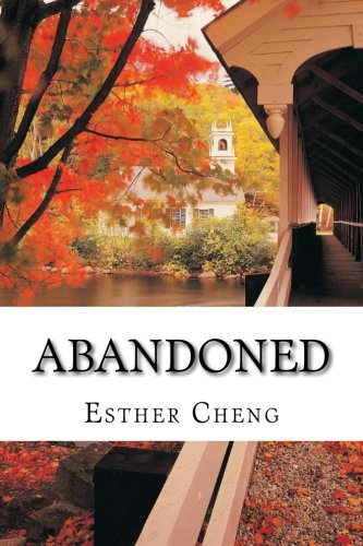 Abandoned (Every Girl) (Volume 1): Esther Cheng