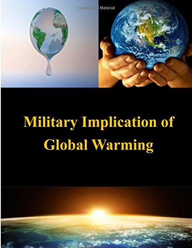 9781511952101: Military Implication of Global Warming