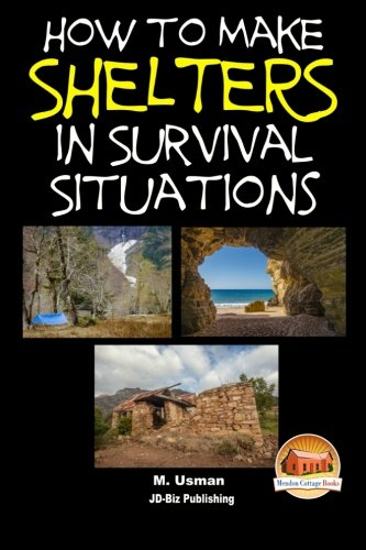 9781511952675: How to Make Shelters In Survival Situations