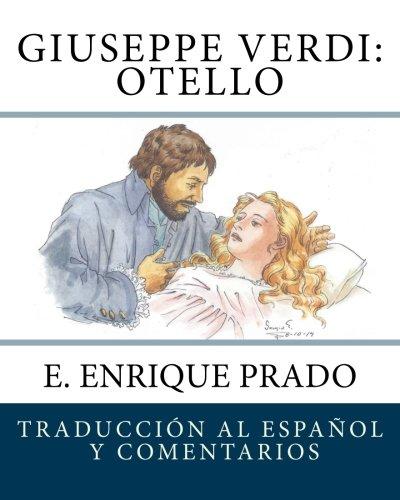 9781511952828: Giuseppe Verdi: Otello: Libreto por Arrigo Boito (Opera en Espanol) (Spanish Edition)