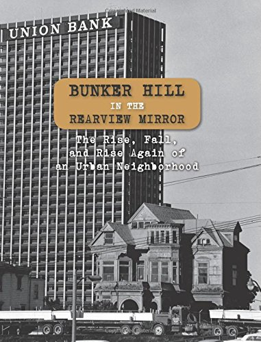 9781511952903: Bunker Hill in the Rearview Mirror: The Rise, Fall, and Rise Again of an Urban Neighborhood
