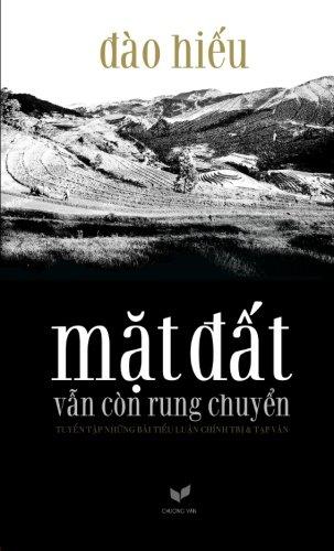 9781511953825: Mat Dat Van Con Rung Chuyen: Tuyen Tap Nhung Bai Tieu Luan Chinh Tri va Tap Van (Vietnamese Edition)