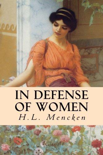 9781511953900: In Defense of Women