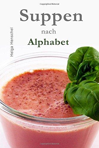9781511953917: Suppen nach Alphabet