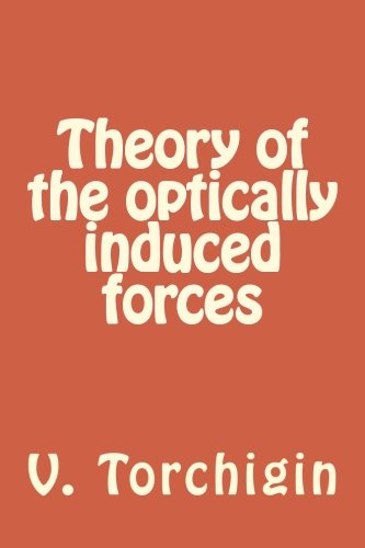 9781511954471: Theory of the optically induced forces
