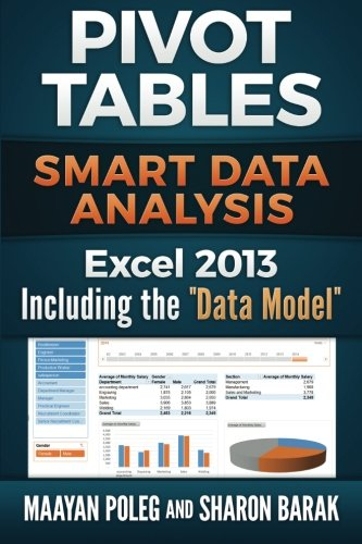 9781511954877: Excel 2013 Pivot Tables: Including the