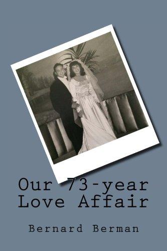 9781511955737: Our 73-year Love Affair
