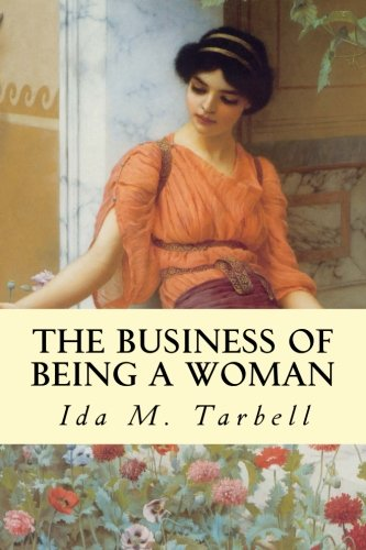 9781511955836: The Business of Being a Woman