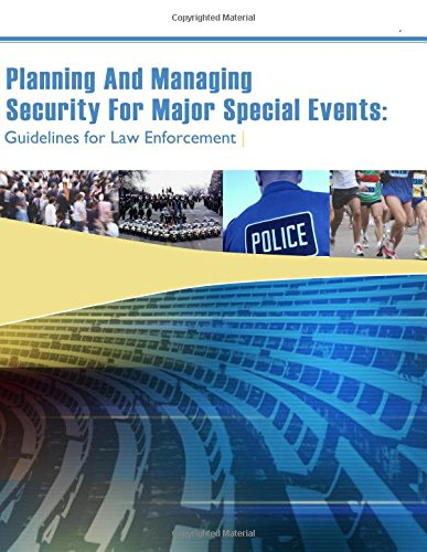 9781511956482: Planning And Managing Security For Major Special Events: Guidelines for Law Enforcement