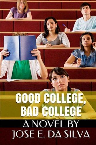 9781511957298: Good College, Bad College