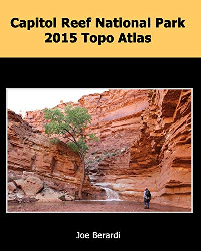 9781511957793: Capitol Reef National Park 2015 Topo Atlas: Utah Slot Canyons