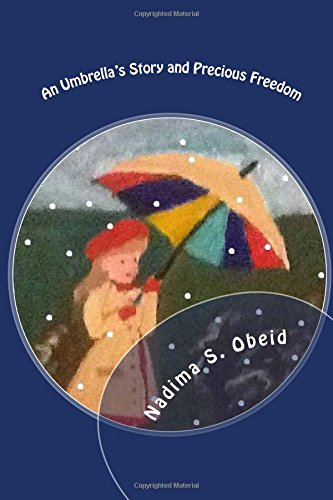 Precious Freedom and an Umbrella's Story: Two: Obeid, Mrs Nadima