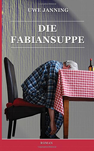 9781511958271: Die Fabiansuppe (German Edition)