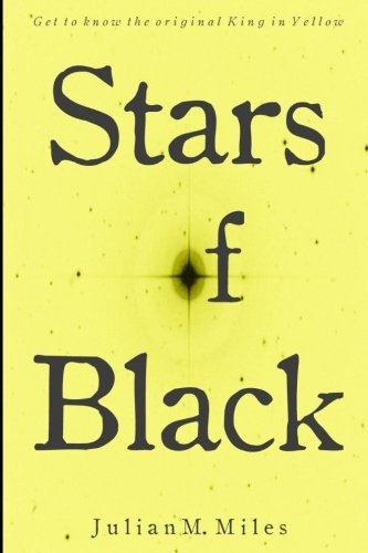 9781511958424: Stars of Black: Contemplations upon the Pale King