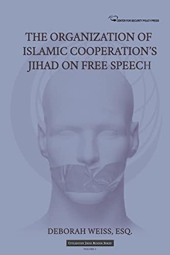 9781511960595: The Organization of Islamic Cooperation's Jihad on Free Speech (Civilization Jihad Reader Series) (Volume 3)