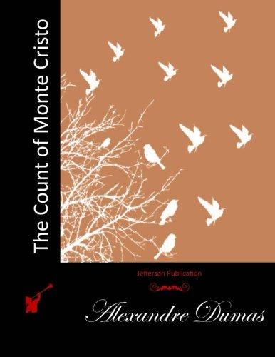 9781511961615: The Count of Monte Cristo (Jefferson Publication)
