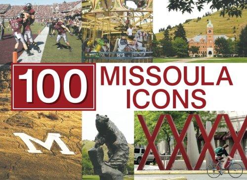 9781511962155: 100 Missoula Icons