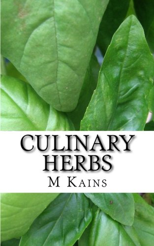 9781511962230: Culinary Herbs: Their Cultivation Harvesting Curing and Uses