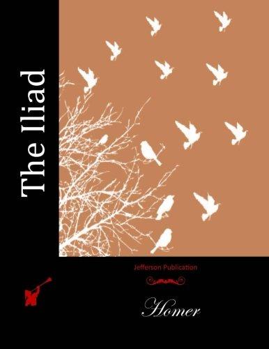 9781511962384: The Iliad (Jefferson Publication)