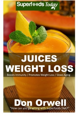 9781511962735: Juices Weight Loss: 75+ Juices for Weight Loss: Heart Healthy Cooking, Juices Recipes, Juicer Recipes Book, Juice Recipes, Gluten Free, Juice Fasting, ... diet-juicing recipes weight loss) (Volume 50)