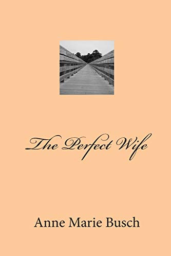 9781511962971: The Perfect Wife