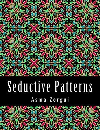 Seductive Patterns: Adult Coloring Book: Zergui, Mrs Asma;
