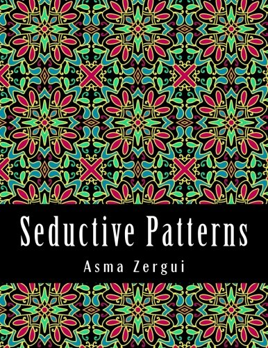 9781511963176: Seductive Patterns: Adult Coloring Book