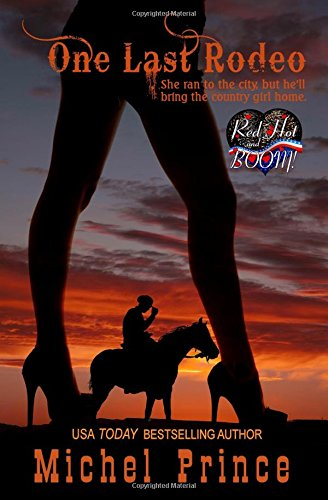 9781511963466: One Last Rodeo: A Red Hot and BOOM! Story