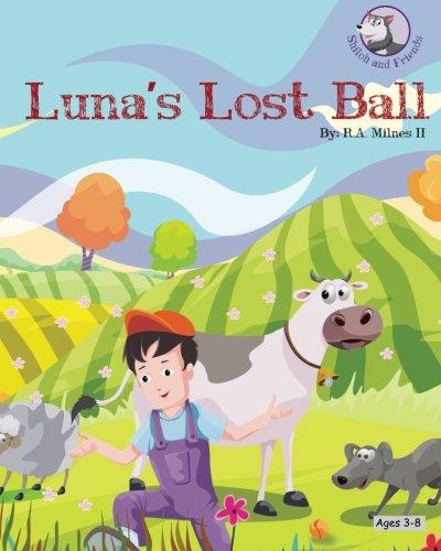 9781511963558: Luna's Lost Ball (Shiloh and Friends) (Volume 1)