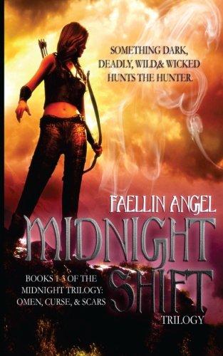 Midnight Shift: Trilogy: Angel, Faellin