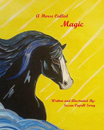 9781511964203: A Horse Called Magic (Phantom Hoof Beats) (Volume 3)