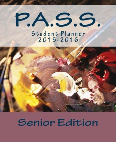 9781511964791: P.A.S.S.: Senior Student Planner 2015-2016
