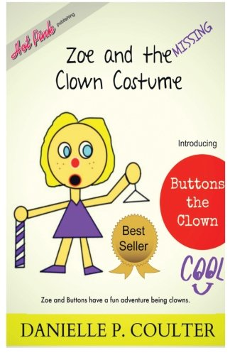 9781511966177: Zoe and the Missing Clown Custume (The Hard Life of Zoe) (Volume 1)