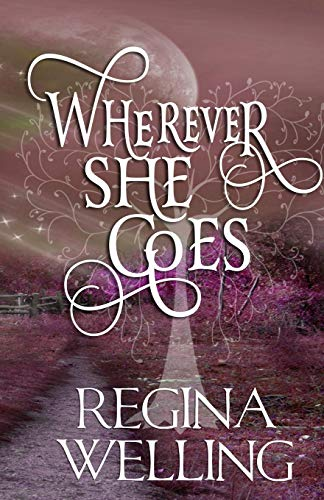 9781511966528: Wherever She Goes (The Psychic Seasons Series) (Volume 4)
