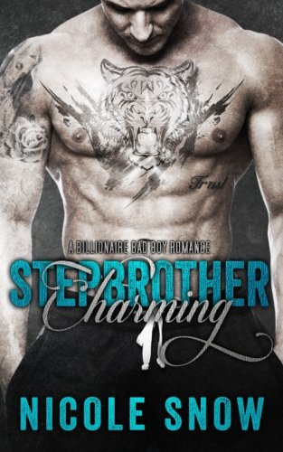 9781511966917: Stepbrother Charming: A Billionaire Bad Boy Romance