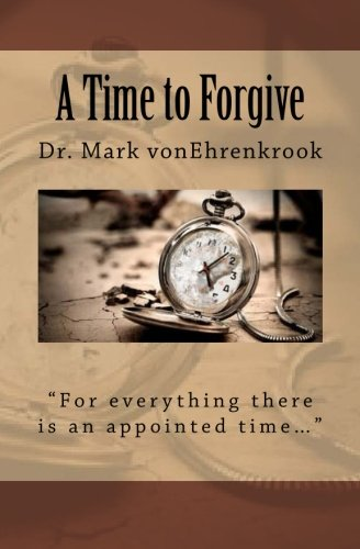 9781511967242: A Time to Forgive