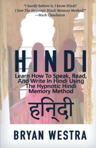 9781511967570: Hindi: Learn How To Speak, Read, And Write In Hindi Using The Hypnotic Hindi Memory Method