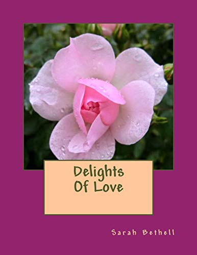 9781511967839: Delights Of Love