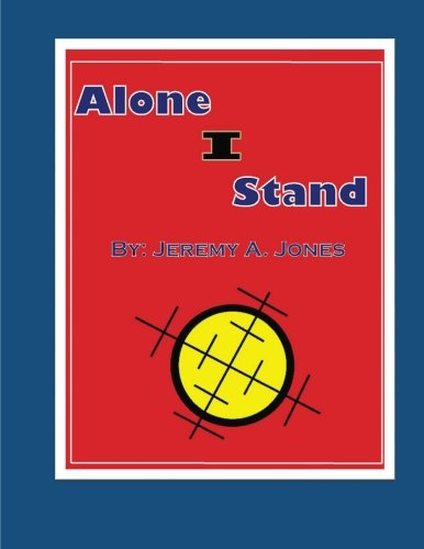 9781511968812: Alone I Stand (The Lone Warrior) (Volume 1)